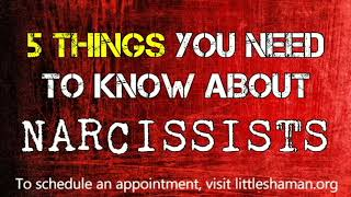 5 Things You Need to Know About Narcissists